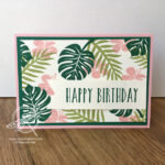 Tropical Chic Birthday card Amanda Fowler Inspiring Inkin