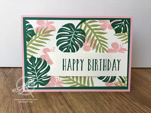 Tropical Chic Birthday card Amanda Fowler Inspiring Inkin' Stampin' Up! UK